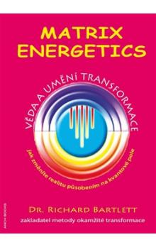 Matrix Energetics kniha